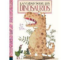 La verdad sobre los dinosaurios Álbumes ilustrados