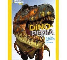 Dinopedia: La guía de dinosaurios más completa National Geographic